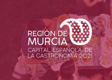 Región de Murcia Capital Española de la Gastronomía 2021