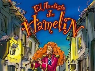 17th February Alhama de Murcia: children¿s musical El Flautista de Hamelin