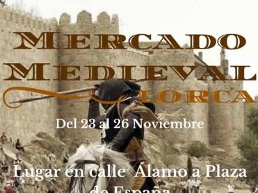 23rd to 26th November Lorca Medieval market