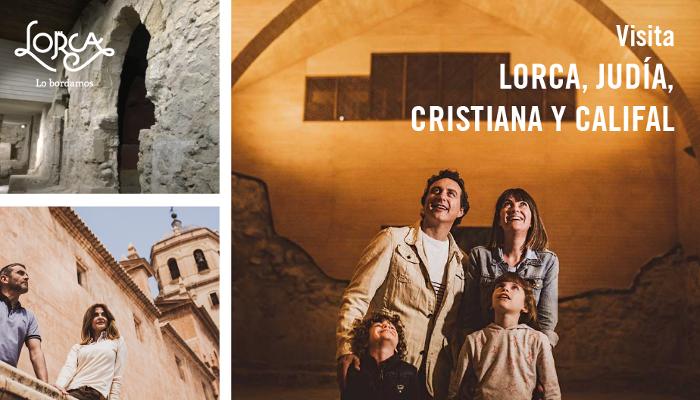 Visita la Lorca Judía, Cristiana y Califal. Incluido tren turístico.         14 JULIO 2018