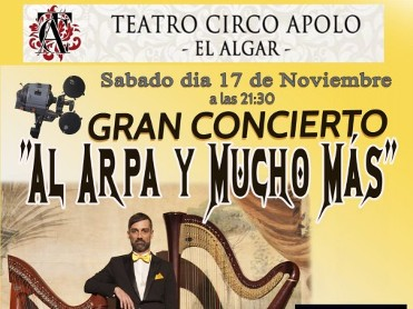 17th November The harp and much more at the Teatro Circo Apolo in El Algar Cartagena