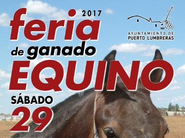 29th and 30th April Puerto Lumbreras livestock fair
