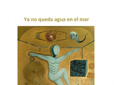 Until 1st July, ¿Ya no Queda Agua en el Mar¿ painting exhibition in Cartagena