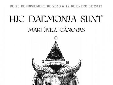 Martínez Cánovas in Mazarrón with Hic Daemonia Sunt