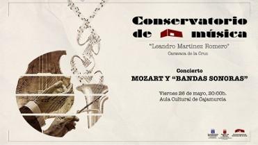 26th May free concert Mozart y Bandas Sonoras Caravaca de la Cruz