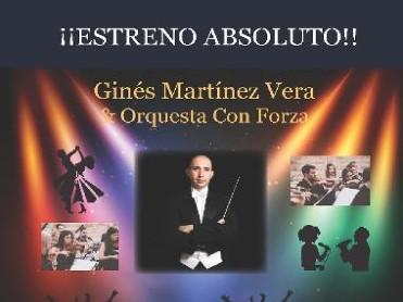 19th October Totana: Premier of the Orquesta Con Forza and Ginés Martínez