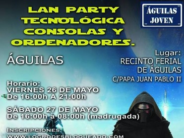 26th and 27th May Lan party in Á�guilas