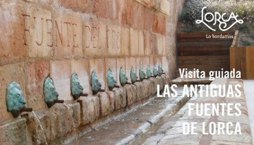 20th October Lorca: learn about the historic fountains of Lorca in this guided tour