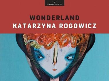 14th June to 15th July Wonderland in Moratalla